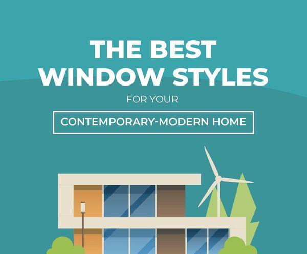 The Best Window Styles For Your Contemporary Modern Home